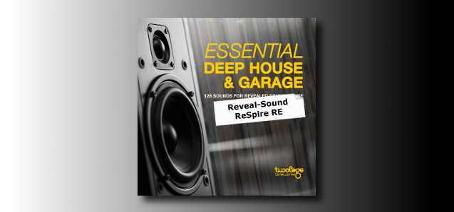 Essential Deep House & Garage for Reveal Sound ReSpire.